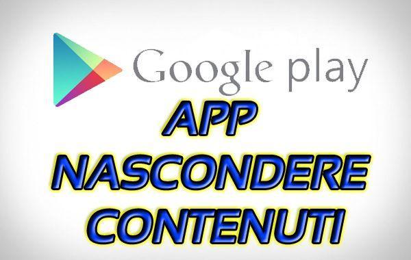 L'elenco delle migliori app Android per nascondere contenuti multimediali