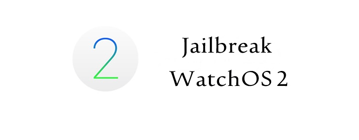 Jailbreak_Apple_WatchOS_2
