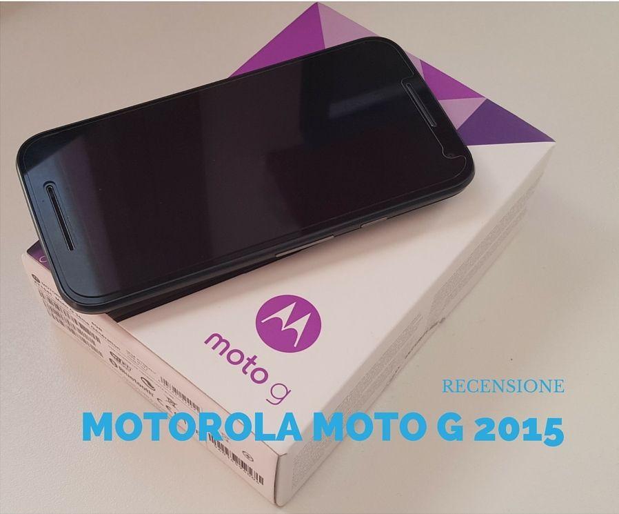 Motorola Moto G 2015 (3rd generation): la recensione di OutOfBit