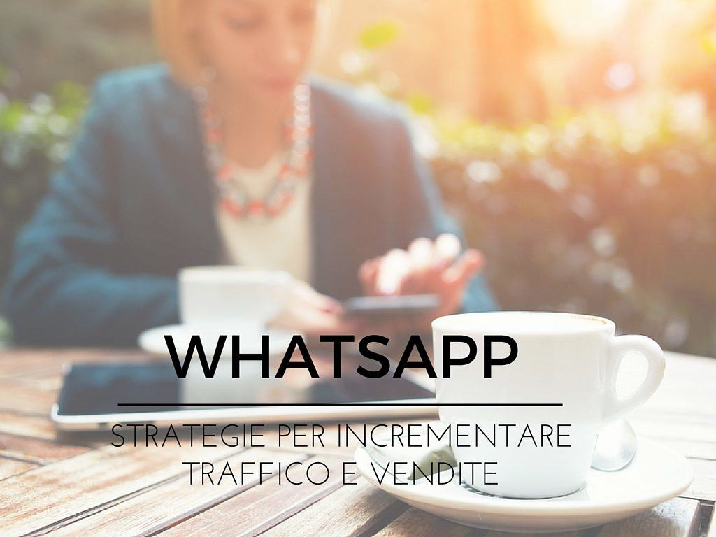 Come utilizzare whatsapp per customer care e vendite