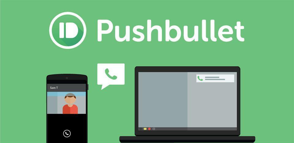 Volete effettuare chiamate e gestire i messaggi da PC Windows? Con Pushbullet potrete farlo!