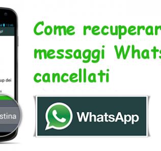 Come recuperare messaggi cancellati Whatsapp su Android