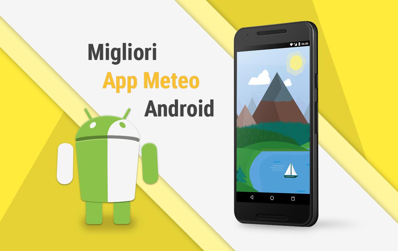 Migliori App Meteo: descrizione e download