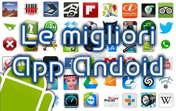 Migliori applicazioni Android Luglio 2017 gratis