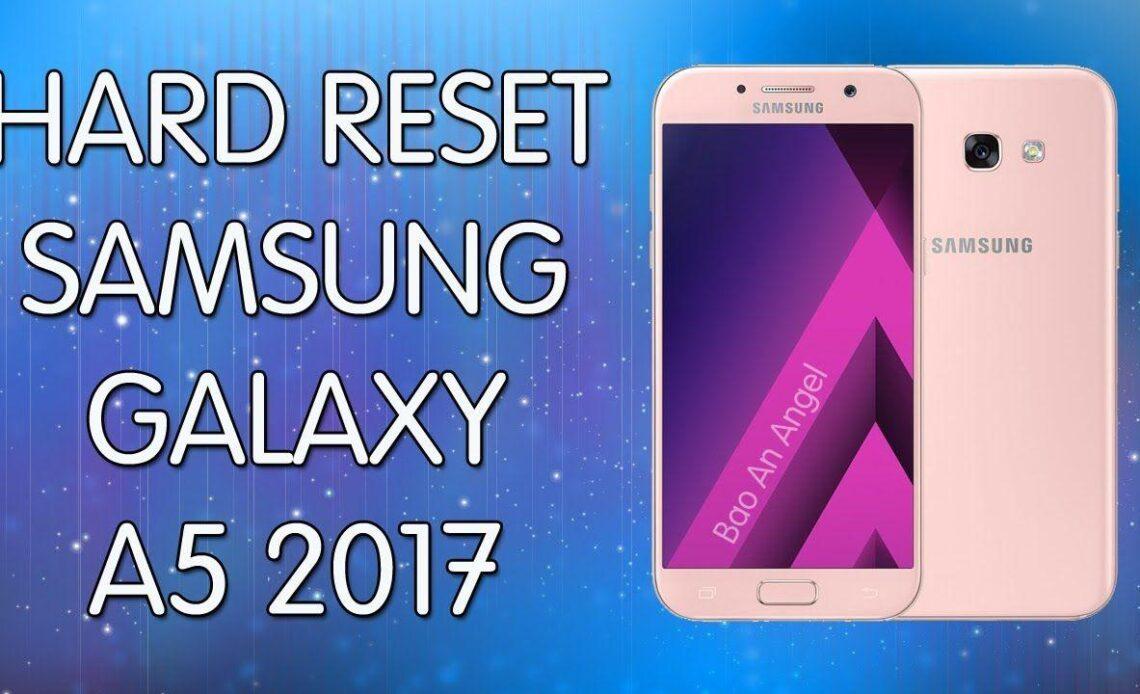 Come fare Hard reset Galaxy A5 2017
