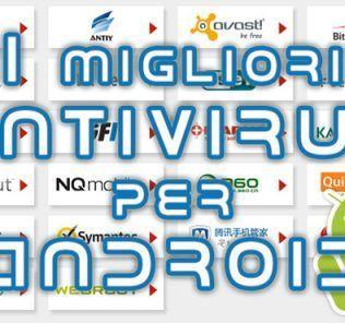 I 3 migliori antivirus Android