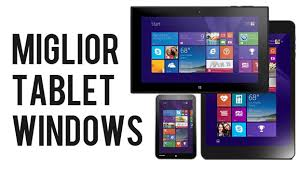 I tre migliori tablet Windows 10