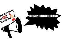 Come convertire audio in testo