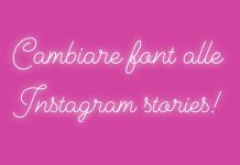 Cambiare font alle Storie Instagram