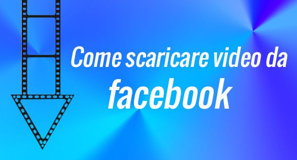 app iphone per scaricare video da facebook