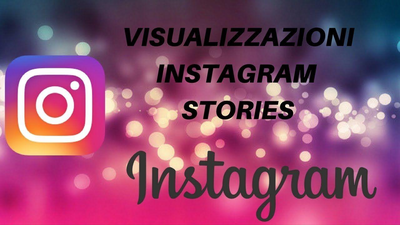 Aumentare le visualizzazioni delle storie Instagram