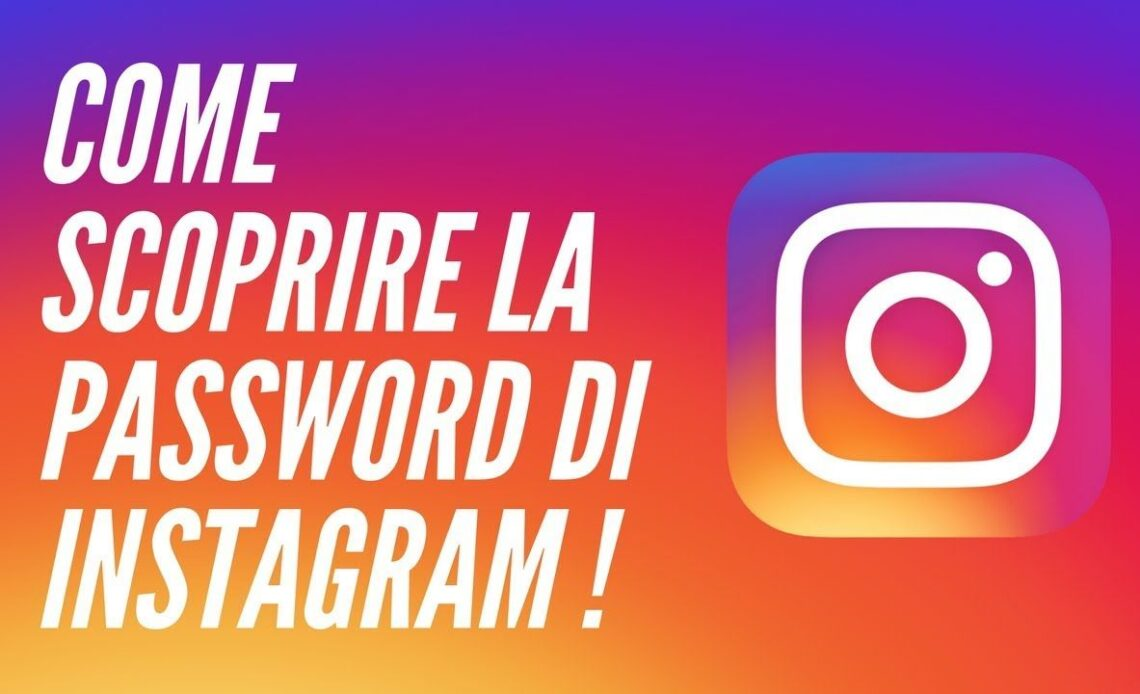 Come scoprire password Instagram