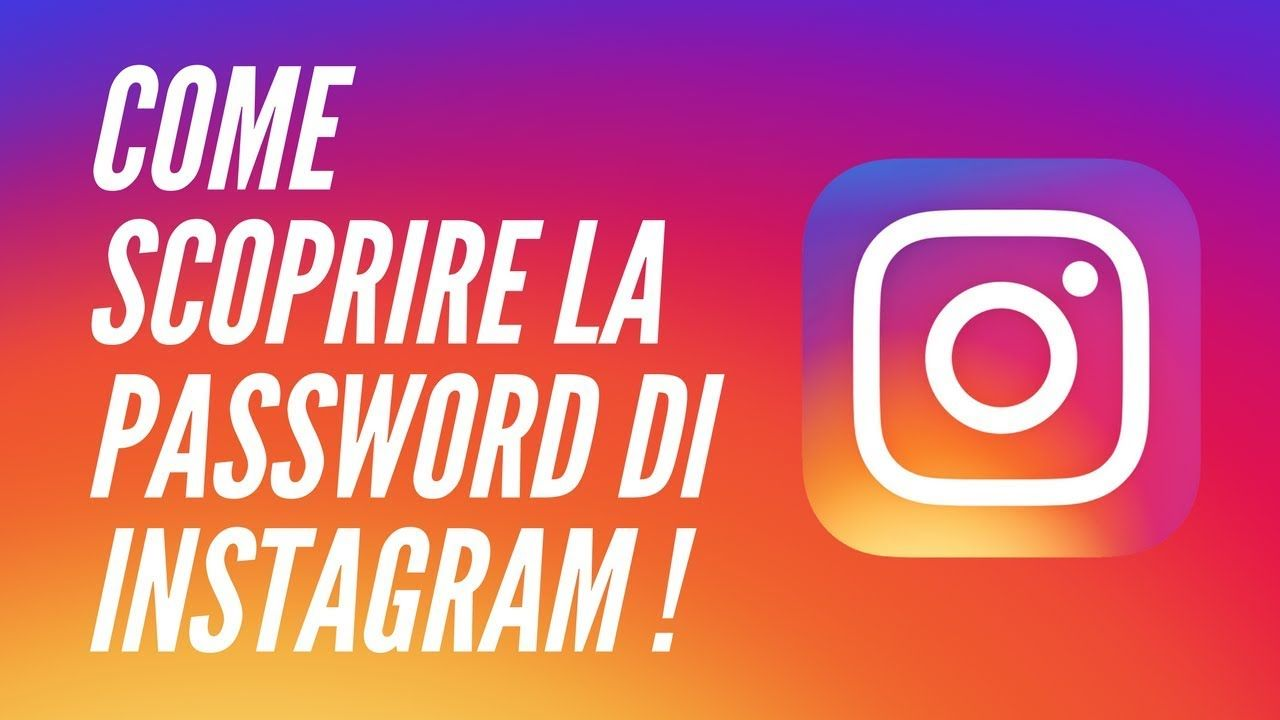 Come scoprire password Instagram