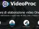 videoproc - software video editing