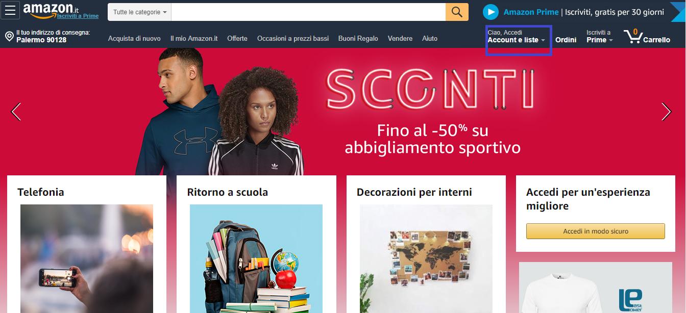 """L'home page di Amazon.it e il pulsante """"Account e liste"""""""