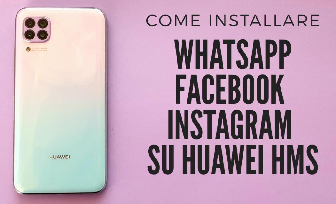 installare app su huawei p40