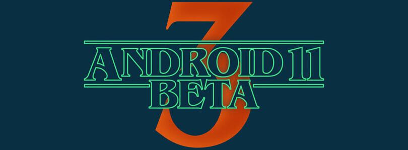 google android 11 beta 3