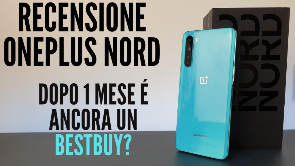 recensione oneplus nord