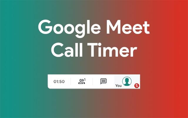 Google Meet Call Timer