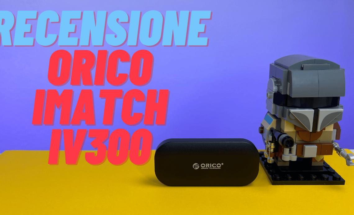 recensione Orico iMatch IV300