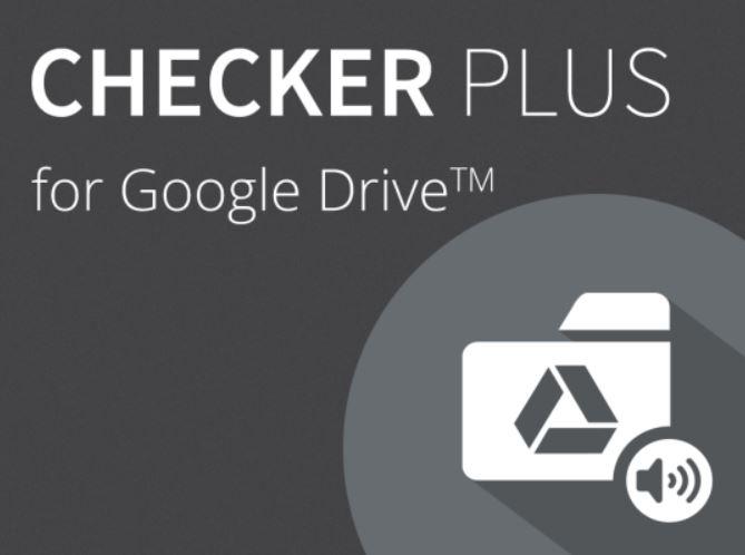Checker Plus for Google Drive